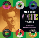 "LP / VA - ✬✬ MAD MIKE MONSTERS Vol. 2 ✬✬ "" A Tribute To Mad Mike Metrovich"